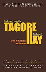 Rabindranath Tagore - Satyajit Ray: Une filiation indienne - Les points dans les poches