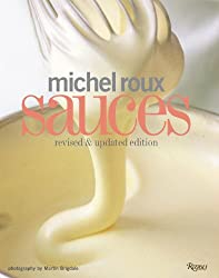 Michel Roux Sauces: Revised and Updated Edition