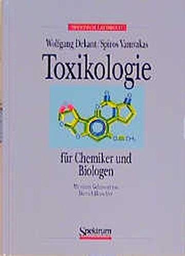 Toxikologie für Chemiker und Biologen