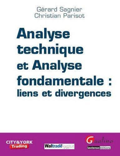 Analyse technique et analyse fondamentale : liens et divergences de Grard Sagnier (4 juin 2013) Broch