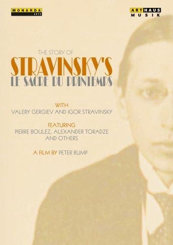 The Story of Stravinsky's Le Sacre du Printemps [DVD]