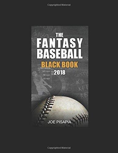 The Fantasy Baseball Black Book 2018 (Fantasy Black Book)
