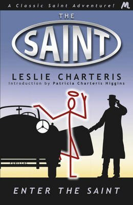 [Enter the Saint] (By: Leslie Charteris) [published: February, 2013]
