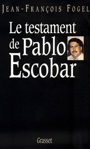 Le testament de Pablo Escobar (Littérature)