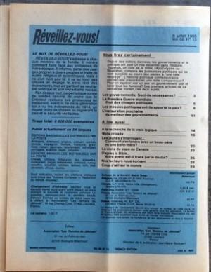 REVEILLEZ VOUS N? 13 du 08-07-1985 UN GOUVERNEMENT PEUT-IL NE PAS DECEVOIR - LES GOUVERNEMENTS SONT-ILS NECESSAIRES - LA PREMIERE GUERRE MONDIALE FRUIT DES CLIVAGES POLITIQUES - LES MESSIES POLITIQUES ONT-ILS APPORTE LA PAIX - L'INSTAURATION PROCHAINE DU MEILLEUR DES GOUVERNEMENTS - A LA RECHERCHE DE LA VRAIE LOGIQUE - MOTS CROISES - LES JEUNES S'INTERROGENT COMMENT S'ENTENDRE AVEC UN BEAU-PERE OU UNE BELLE-MERE - LA VISITE DU PAPE AU CANADA - D'APRES LA BIBLE VOTRE AVENIR EST-IL TRACE PAR LE... par Collectif
