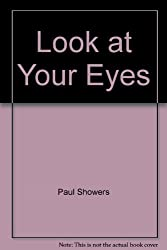 Look at Your Eyes (A Let's-Read-and-Find-Out Book)