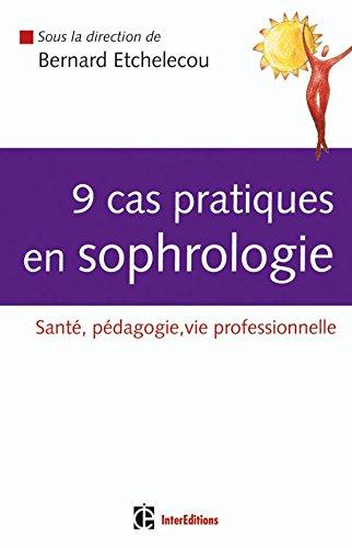 9 cas pratiques en sophrologie