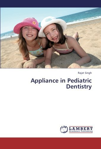 appliance-in-pediatric-dentistry-by-rajat-singh-2013-03-12