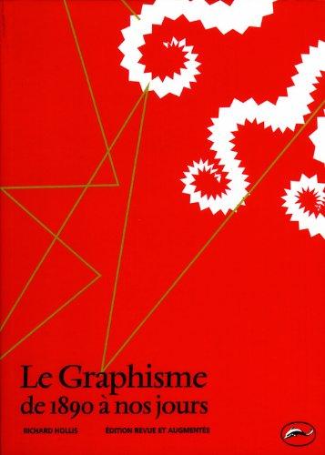 Le Graphisme de 1890 à nos jours par Richard Hollis