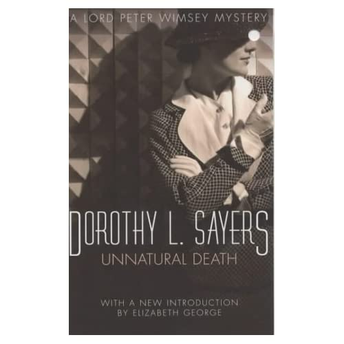 Unnatural Death: Lord Peter Wimsey Book 3 (Lord Peter Wimsey Mysteries) by Dorothy L Sayers (1982-11-01)