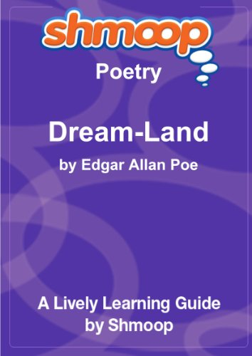 Dream-Land: Shmoop Poetry Guide