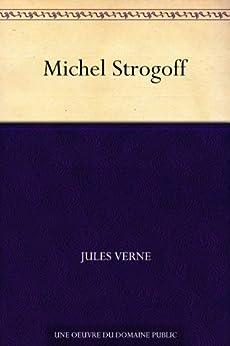Michel Strogoff (French Edition) von [Verne, Jules]