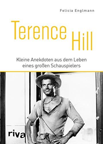 Terence Hill: Kleine Anekdoten aus dem Leben eines großen Schauspielers