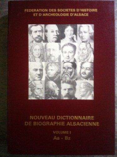 Coffret Nouveau dictionnaire de biographie alsacienne Volume 1 comprenant les 2 premiers tomes Aa / Az et BAA / Bz