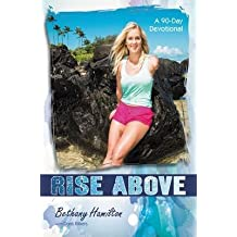 [Rise Above: A 90-Day Devotional] (By: Bethany Hamilton) [published: May, 2014]