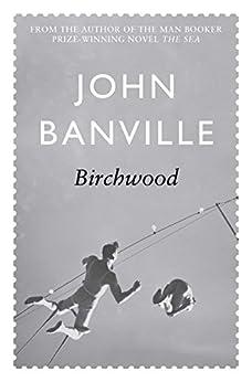 Birchwood by [Banville, John]