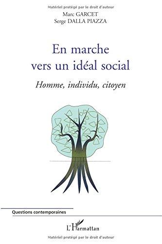 En marche vers un idéal social