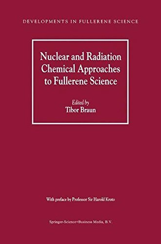 Nuclear and Radiation Chemical Approaches to Fullerene Science (Developments in Fullerene Science Book 1) (English Edition)