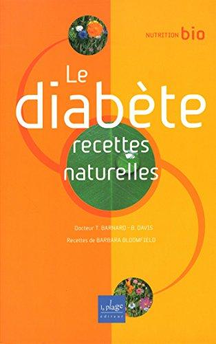 DIABETE - RECETTES NATURELLES