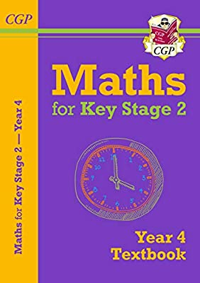 New KS2 Maths Textbook - Year 4 (CGP KS2 Maths) from Coordination Group Publications Ltd (CGP)