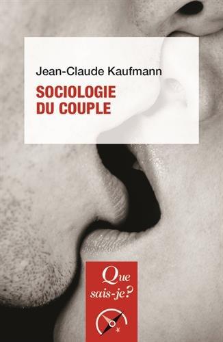 Sociologie du couple par Jean-Claude Kaufmann