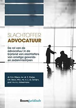 Libro PDF Gratis Slachtofferadvocatuur (A-LAB (Amsterdam Institute for Law and Behavior))