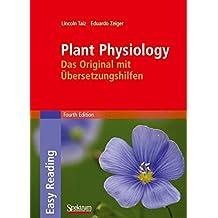 Plant Physiology: Das Original mit Übersetzungshilfen: Das Original Mit Ubersetzungshilfen (Sav Biologie)