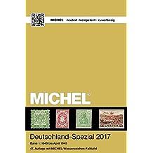 MICHEL-Deutschland-Spezial 2017, Band 1