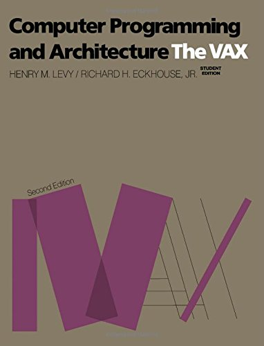 Computer Programming and Architecture: Vax