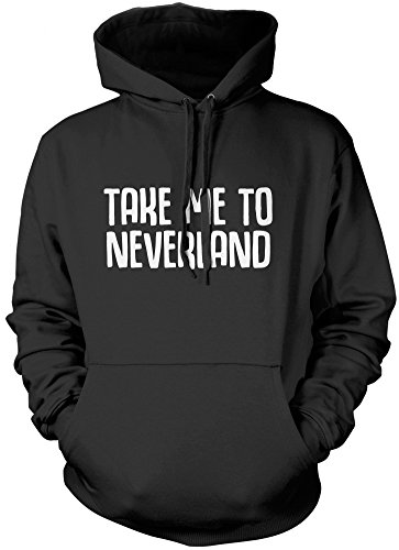 HotScamp Take Me To Neverland - - Unisex Hoodie