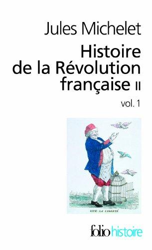 Histoire de la Révolution française (Tome 2 Volume 1)) par Jules Michelet