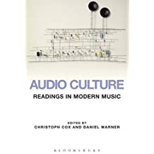 Audio Culture: Readings in Modern Music