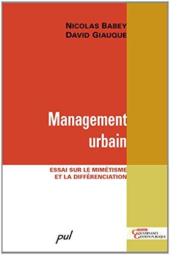 Management urbain : Essai sur le mimétisme et la différenciation par Nicolas Babey