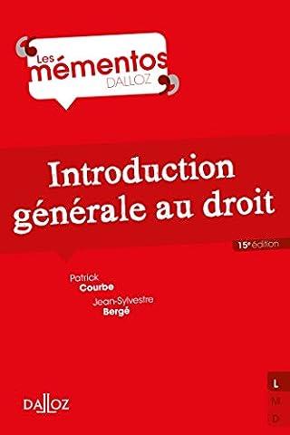 Introduction générale au droit - 15e éd.