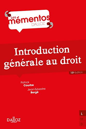 Introduction générale au droit - 15e éd. par Courbe PATRICK
