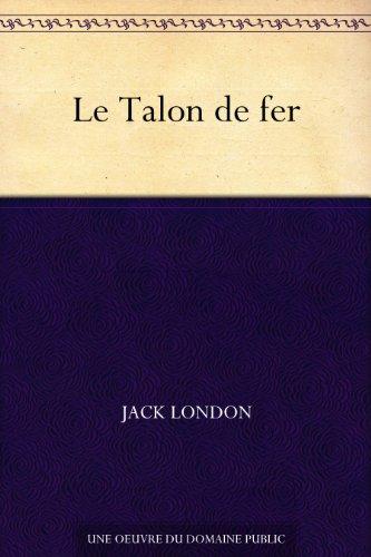 Couverture du livre Le Talon de fer
