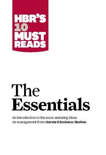 HBR'S 10 Must Reads: The Essentials (Harvard Business Review)