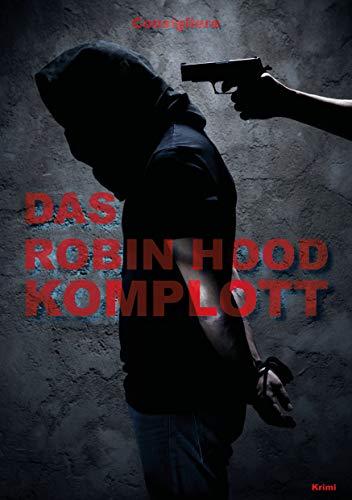 Das Robin-Hood-Komplott