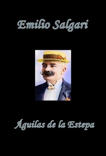 Águilas de la Estepa por Emilio Salgari