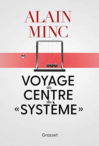 Voyage au centre du système: essai