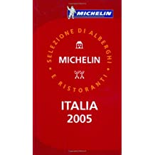 Michelin Italia 2005 (Michelin Red Guide Italia (Italy): Hotels & Restaurants (Italian))