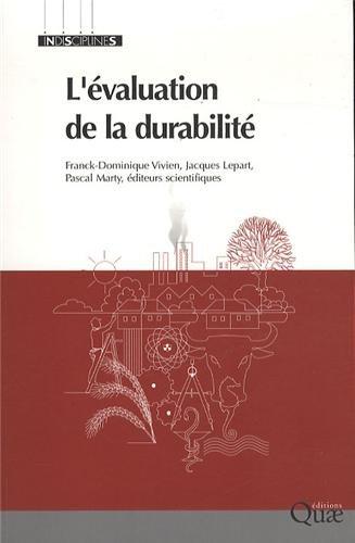 L'évaluation de la durabilité par Franck Dominique Vivien, Jacques Lepart, Pascal Marty