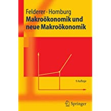 Makroökonomik Und Neue Makroökonomik (Springer-Lehrbuch) (German Edition)