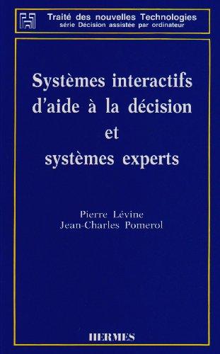 Systèmes interactifs d'aide à la décision et systèmes experts