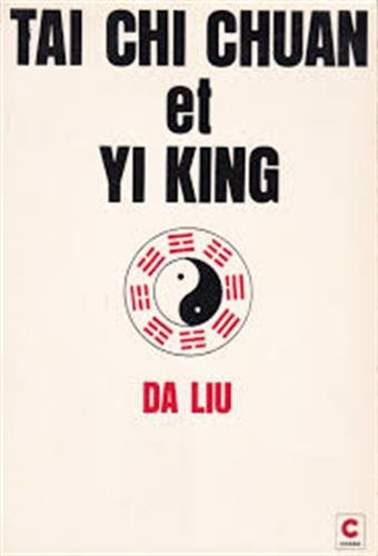 Taï chi chuan et yi king