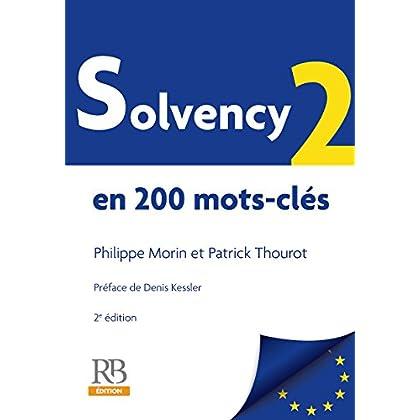Solvency 2 en 200 mots-clés - 2e édition (Hors collection)