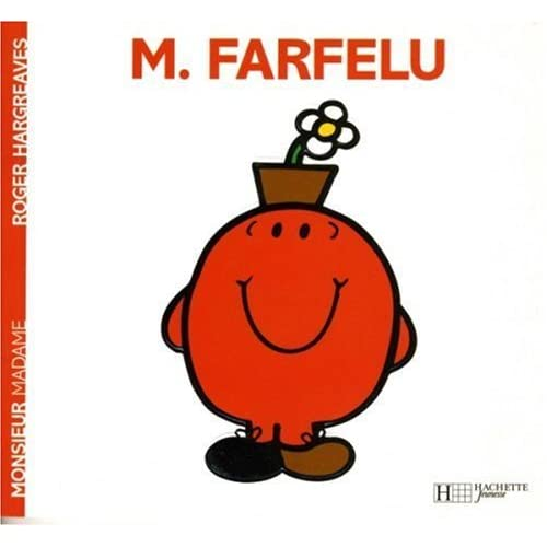 Collection Monsieur Madame (Mr Men & Little Miss): M. Farfelu by Roger Hargreaves (2008-08-20)