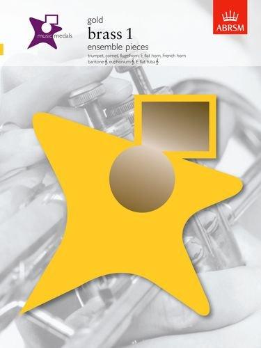 Music Medals Gold Brass 1 Ensemble Pieces (Abrsm Music Medals) (Brass Ensemble Sheet Music)