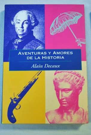 Aventuras y amores historicos