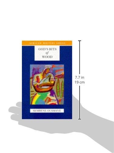 God's Bits of Wood (Heinemann African Writers Series)